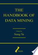 The Handbook of Data Mining