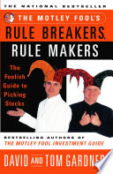 The Motley Fool S Rule Breakers Rule Makers