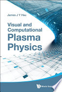 Visual and Computational Plasma Physics