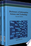 Dictionary of Information Science and Technology And Technology Is An Updated Compilation Of