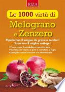 Le mille virtù di Melograno e Zenzero
