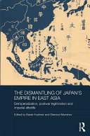 The Dismantling of Japan's Empire in East Asia