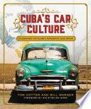 Cuba s Car Culture