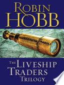 The Liveship Traders Trilogy 3 Book Bundle