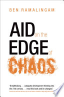Aid on the Edge of Chaos So Unwieldy That It Is In Danger