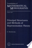 Principal Structures And Methods Of Representation Theory book