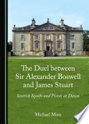 The Duel between Sir Alexander Boswell and James Stuart