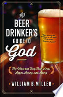 The Beer Drinker s Guide to God