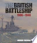 The British Battleship 1906 1946