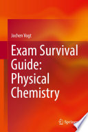 Exam Survival Guide  Physical Chemistry