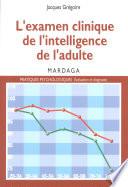 L examen clinique de l intelligence de l adulte