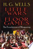 Little Wars and Floor Games