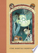 A Series of Unfortunate Events #8: The Hostile Hospital by Lemony Snicket