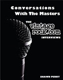 Conversations With The Masters The Vintagerock Com Interviews