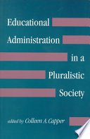 Educational Administration in a Pluralistic Society