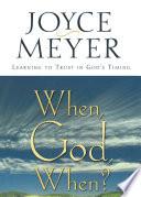 When  God  When