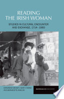 Reading the Irish Woman 1700 1960 Reading The Irishwoman Explores The Dynamisms