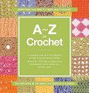 A Z of Crochet