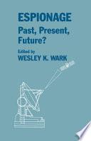 Espionage Past Present And Future