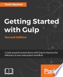 Getting Started with Gulp     Second Edition