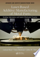 Laser Based Additive Manufacturing Of Metal Parts book