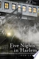 Five Nights in Harlem