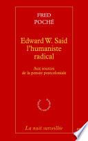 Edward W  Said  l humaniste radical