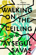 Walking on the Ceiling Book PDF
