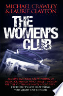 The Women's Club - Abusive partners are winding up dead&…Criminals who target women are the victims of nasty accidents&…Pretend it's not happening, you might live longer Belonged To His Daughter Celia