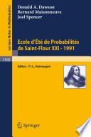 Ecole D Ete De Probabilites De Saint Flour Xxi 1991