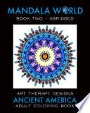 Mandala World 2: Adult Coloring Book