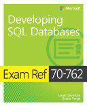 Exam Ref 70 762 Developing SQL Databases