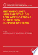Methodology Implementation And Applications Of Decision Support Systems book