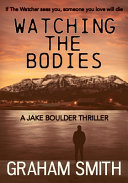 Watching the Bodies Smith