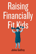 Raising Financially Fit Kids : oblivious? are there family money dramas...
