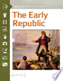 The Early Republic  Documents Decoded