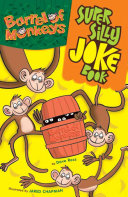 Barrel of Monkeys Super Silly Joke Book