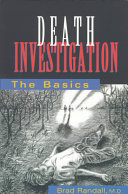 Death Investigation Including Ways To Identify A Decomposed