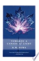 Towards a Canada of Light