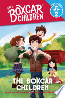 Boxcar Children  The Boxcar Children  Time to Read  Level 2