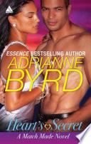 Heart s Secret  Mills   Boon Kimani Arabesque   A Match Made Novel  Book 1