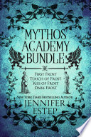 Mythos Academy Bundle  First Frost  Touch of Frost  Kiss of Frost   Dark Frost