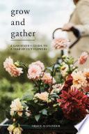 Grow and Gather