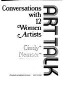 Art Talk Conversations With 12 Women Artists