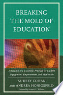 Breaking the Mold of Education