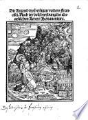 Die legend des heyligen Vatters Francisci  Nach der Beschreybung des engelischen Lerers Bonaventure