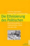Die Ethnisierung des Politischen