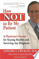 How Not To Be My Patient : as he explains how to...