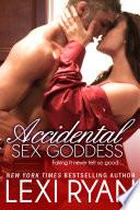 Accidental Sex Goddess