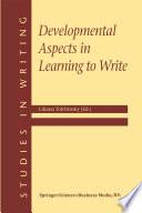 Developmental Aspects In Learning To Write